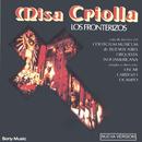 Misa Criolla/Los Fronterizos