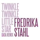 Twinkle Twinkle Little Star (Data Remix) (Musique de la publicité Nissan Juke / Music from the Nissan Juke TV commercial)/Fredrika Stahl