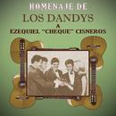 """Homenaje De Los Dandys A Ezequiel """"Cheque"""" Cisneros/Los Dandys"""