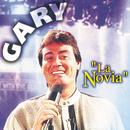 La Novia/Gary