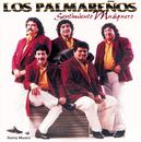 Sentimiento Musiquero/Los Palmareños