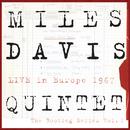 Miles Davis Quintet:  Live In Europe 1967:  The Bootleg Series, Vol. 1/Miles Davis