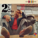 Two Feet In The Gutter/The Dave Bailey Quintet