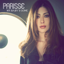 My Baby's Gone/Parisse