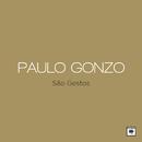 São Gestos/Paulo Gonzo