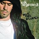 Break the Silence/Erik Segerstedt