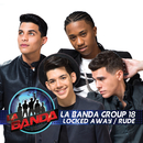 Locked Away / Rude (La Banda Performance)/La Banda Group 18