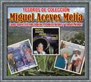 Tesoros de Colección - Canta A José Alfredo Jiménez, Ruben Fuentes y Tomas Mendez/Miguel Aceves Mejía