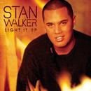 Light It Up/Stan Walker