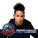 Lay Me Down (La Banda Performance)/Richard Camacho