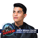 Hable de Ti / Don't You Worry Child/Erick Brian Colón