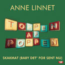 Baby Det' For Sent Nu/Anne Linnet