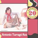 20 Grandes Exitos/Antonio Tarragó Ros