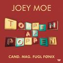 Cand. Mag. Fugl Fønix/Joey Moe