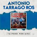 Taipero Poriahu/Antonio Tarragó Ros