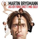 Jeg Er Forelsket I Mig Selv (Radio version)/Martin Brygmann