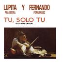 Tú Sólo Tú y Otros Éxitos/Lupita Palomera y Fernando Fernández