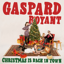 Christmas Is Back in Town/Gaspard Royant