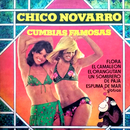 Cumbias Famosas/Chico Novarro