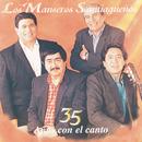 35 Años Con El Canto/Los Manseros Santiagueños