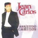 Abriendo Caminos/Jean Carlos