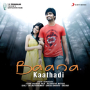 Baana Kaathadi (Original Motion Picture Soundtrack)/Yuvanshankar Raja
