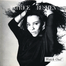 Watch Out!/Patrice Rushen
