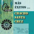 Más Éxitos .../Chacho Santa Cruz