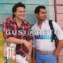 Más Allá/Gusi & Beto