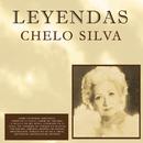 Chelo Silva / Leyendas/Chelo Silva
