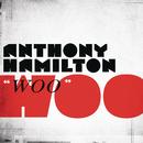 Woo/Anthony Hamilton