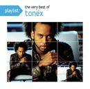 Playlist: The Very Best Of Tonéx/Tonéx