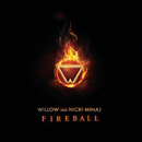 Fireball (Album Version) feat.Nicki Minaj/Willow