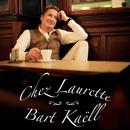 Chez Laurette/Bart Kaëll