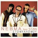 Sto Mialo Mou (Feat. Stan)/Nevma