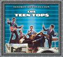 Tesoros De Colección - Los Teen Tops/Los Teen Tops