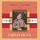 Boleros Y Rancheras Con/Chelo Silva