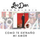 Leo Dan Cronología - Como Te Extraño Mi Amor (1964)/Leo Dan