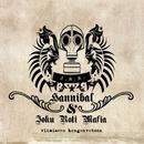 Viimeiseen hengen vetoon/Hannibal & Joku Roti Mafia