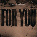 For You (feat. Daniel Lemma)/Sophie Zelmani