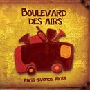 Paris-Buenos Aires/Boulevard des airs