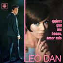 Leo Dan Cronología - Quiero Que Me Beses, Amor Mío (1967)/Leo Dan