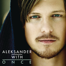 Once/Aleksander Denstad With