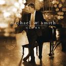 Glory/Michael W. Smith