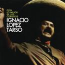 Con Lo Mejor De Los Corridos/Ignacio López Tarso