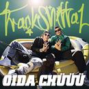Oida Chüüü/Trackshittaz