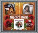 Tesoros De Colección - 50 Años De Trayectoria/Angélica María
