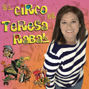 El Circo De Teresa Rabal/Teresa Rabal