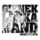 Hazardzista/Gienek Loska Band
