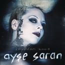 Ruyadan Kacis/Ayse Saran